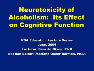 Neurotoxicity of Alcoholism:  Its Effect on Cognitive Function