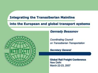 Integrating the Transsiberian Mainline into the European and global transport systems