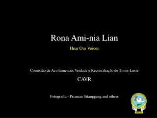 Rona Ami-nia Lian Hear Our Voices