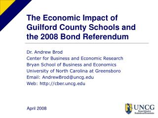 The Economic Impact of Guilford County Schools and the 2008 Bond Referendum