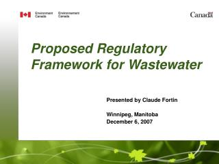 Proposed Regulatory Framework for Wastewater