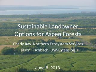 Sustainable Landowner Options for Aspen Forests