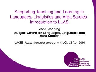 Supporting Teaching and Learning in Languages, Linguistics and Area Studies: Introduction to LLAS