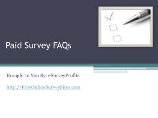 Paid Survey FAQs