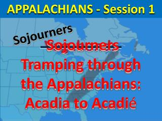 APPALACHIANS  - Session  1