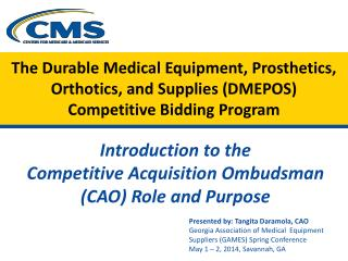 Introduction to the  Competitive Acquisition Ombudsman (CAO) Role and Purpose