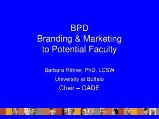 BPD Branding & Marketing to Potential Faculty