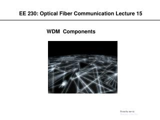 EE 230: Optical Fiber Communication Lecture 15