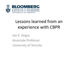 Lessons learned from an experience with CBPR