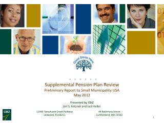 Supplemental Pension Plan Review Preliminary Report to Small Municipality USA May 2012