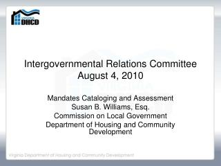 Intergovernmental Relations Committee August 4, 2010