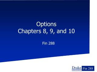 Options  Chapters 8, 9, and 10