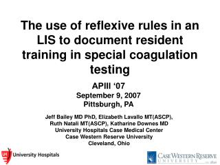 The use of reflexive rules in an LIS to document resident training in special coagulation testing