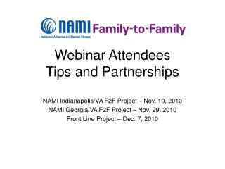 Webinar Attendees  Tips and Partnerships