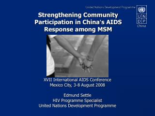 Strengthening Community Participation in China ' s AIDS Response among MSM