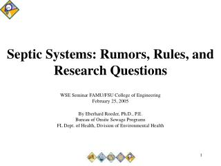 Septic Systems: Rumors, Rules, and Research Questions