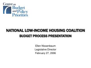 NATIONAL LOW-INCOME HOUSING COALITION BUDGET PROCESS PRESENTATION
