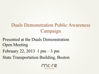 Duals Demonstration Public Awareness Campaign
