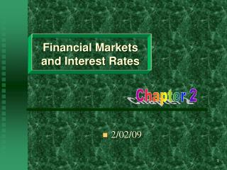 Financial Markets and Interest Rates