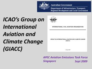ICAO's Group on International Aviation and Climate Change (GIACC)