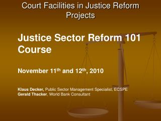 Court Facilities in Justice Reform Projects