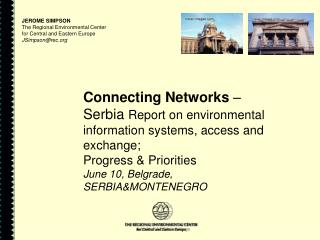 JEROME SIMPSON The Regional Environmental Center  for Central and Eastern Europe  JSimpson@rec