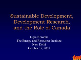 Sustainable Development, Development Research, and the Role of Canada