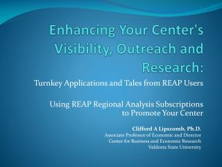 Enhancing Your Center's Visibility, Outreach and Research:
