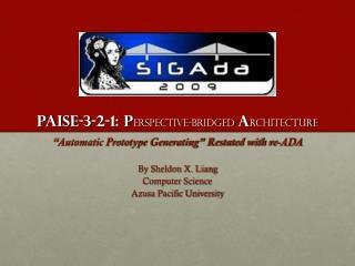 PAISE-3-2-1: P erspective-bridged A rchitecture
