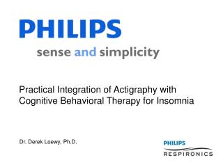 Practical Integration of Actigraphy with Cognitive Behavioral Therapy for Insomnia