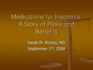 Medications for Insomnia: A Story of Risks and Benefits