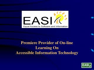 Premiere Provider of On-line Learning On Accessible Information Technology