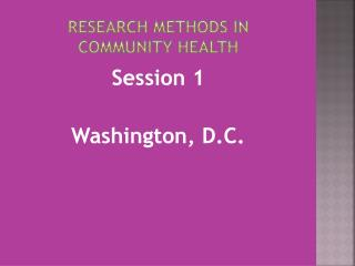 Research Methods in  Community Health