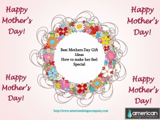 Best Mothers Day Gift Ideas How to make her feel Special