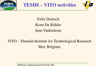 TEMIS – VITO activities