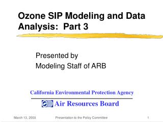 Ozone SIP Modeling and Data Analysis:  Part 3