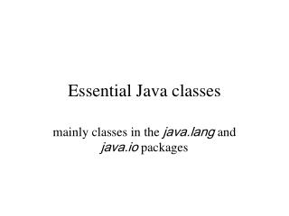 Essential Java classes