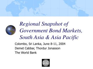 Regional Snapshot of Government Bond Markets, South Asia & Asia Pacific