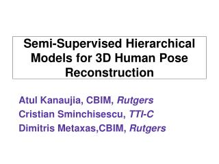 Semi-Supervised Hierarchical Models for 3D Human Pose Reconstruction