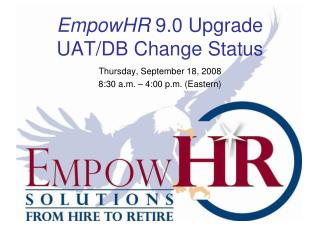 EmpowHR  9.0 Upgrade UAT/DB Change Status