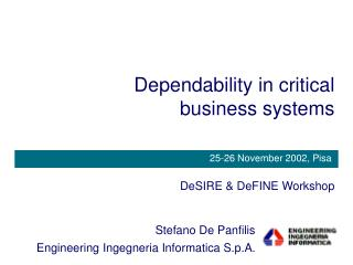 Dependability in critical business systems