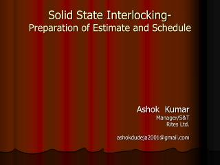 Solid State Interlocking- Preparation of Estimate and Schedule