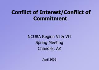 Conflict of Interest/Conflict of Commitment