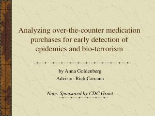 Analyzing over-the-counter medication purchases for early detection of epidemics and bio-terrorism