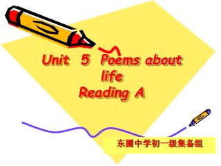 Unit  5  Poems about life Reading A