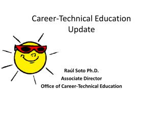 Career-Technical Education Update