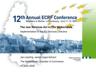 The new Services Act in The Netherlands 	Implementation of the EU Services Directive