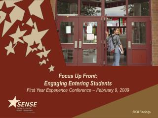 Focus  Up Front:  Engaging Entering Students