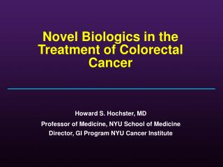 Novel Biologics in the Treatment of Colorectal Cancer