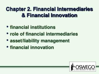 Chapter 2. Financial Intermediaries & Financial Innovation